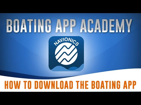 How To Download The Navionics Boating App