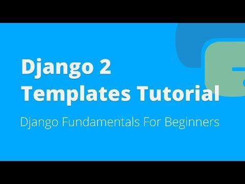 Django Templates Tutorial For Beginners (2018)