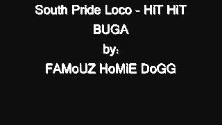 South Pride Loco - Hit hit buga