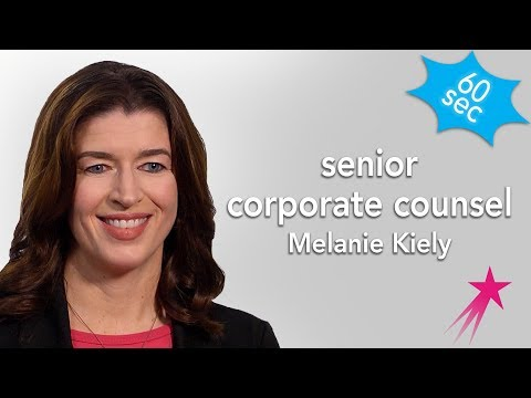 Senior Corporate Counsel | Melanie Kiely | 60 Seconds