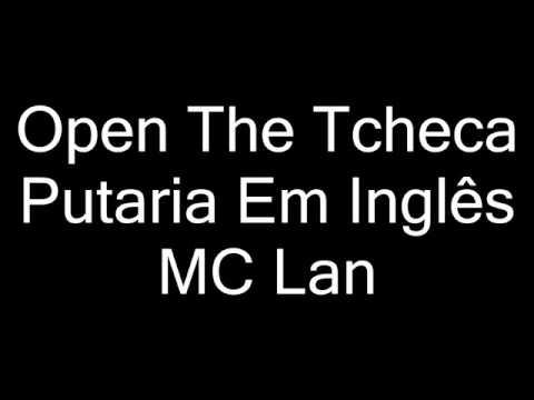 MC LAN - OPEN THE TCHEKA (Letra)