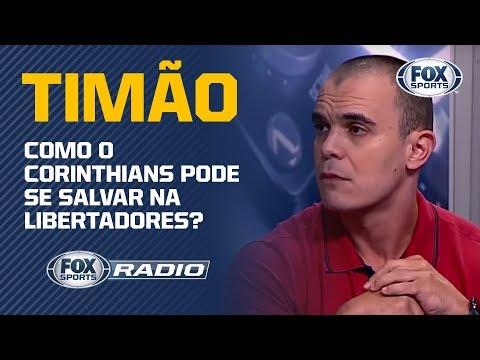COMO O CORINTHIANS PODE SE SALVAR NA LIBERTADORES? Veja debate no 'FOX Sports Rádio'