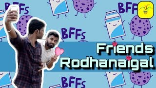 Friends Rodhanaigal | Modern Komali