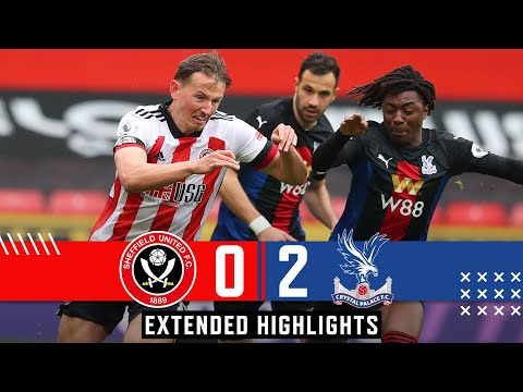Sheffield United 0-2 Crystal Palace | Extended Premier League highlights