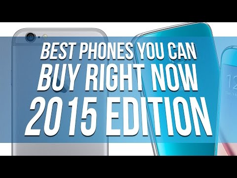 Best Phones You Can Buy Right Now (2015 Edition)