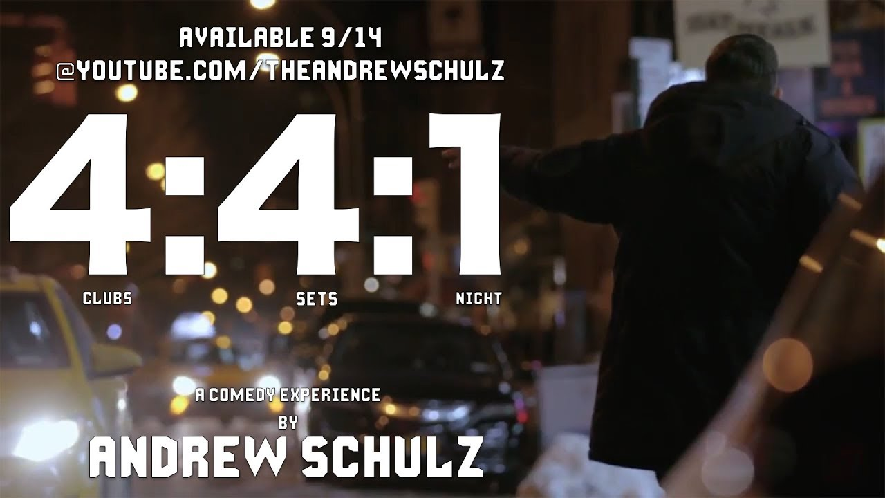 4:4:1 ANDREW SCHULZ COMEDY EXPERIENCE TRAILER 2