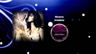 Rihanna - Unfaithful (Cloud Seven
