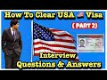 How to clear usa visa c1 d with questions answers part 2 mp3