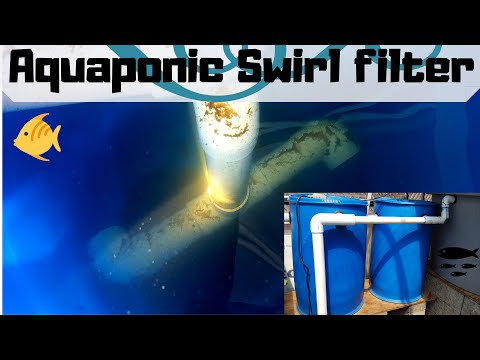 How to make an aquaponics swirl filter (Hybrid aquaponic system)