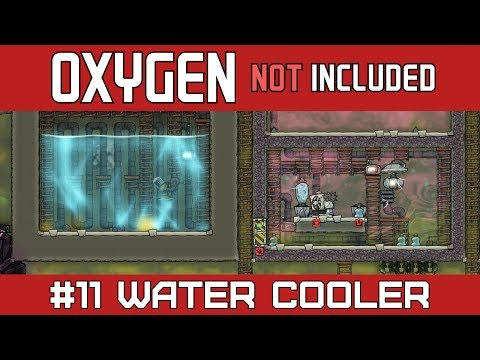 Oxygen Not Included | Part 11 | How to Cool Water