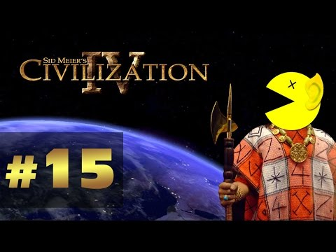 Let's Play Civilization 4 1:15 - Huayna Capac of the Inca