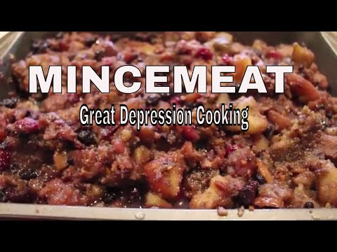 MINCEMEAT Great Depression Cooking