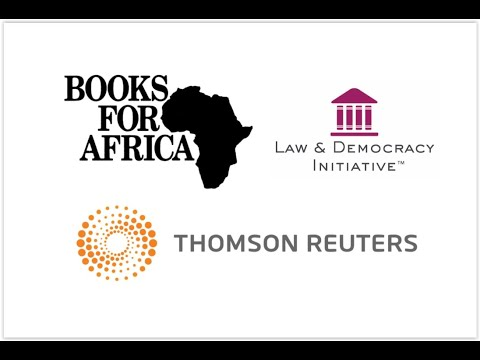 Thomson Reuters & Books for Africa Celebrate 100 Law Libraries Delivered to Africa