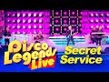 Secret Service - Disco Legends Live  - Concert
