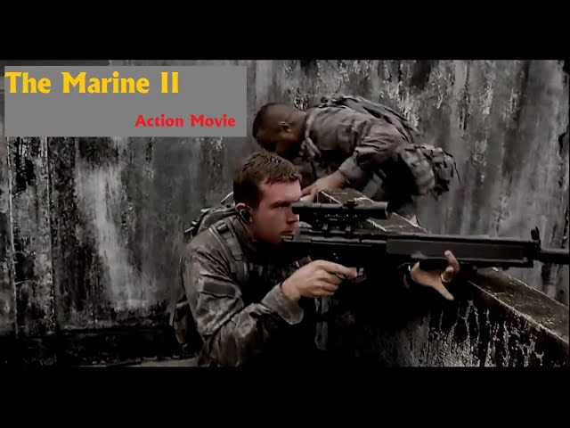 Action Movie - Marine II - Best Hollywood Action Movie Of All Time