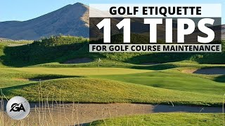 Golf Etiquette   11 Tİps for Taking Care of Your Golf Course