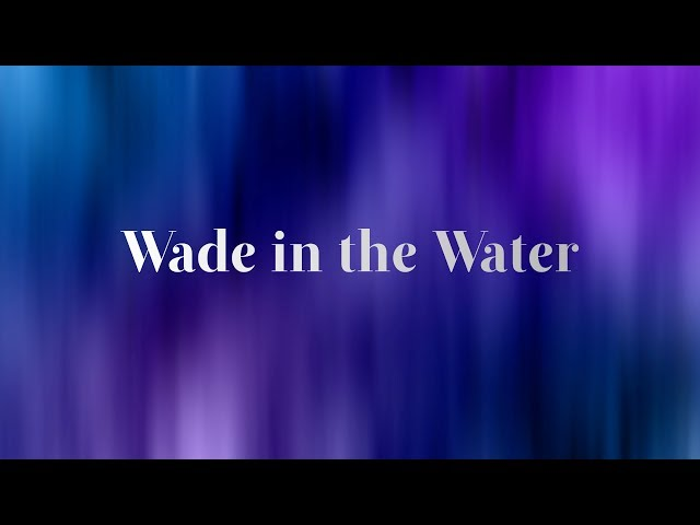 Wade In The Water | South Lake Worship Team