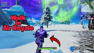 Walk in AIR ROYALE game mode glitch (100% win) Fortnite glitches season 8