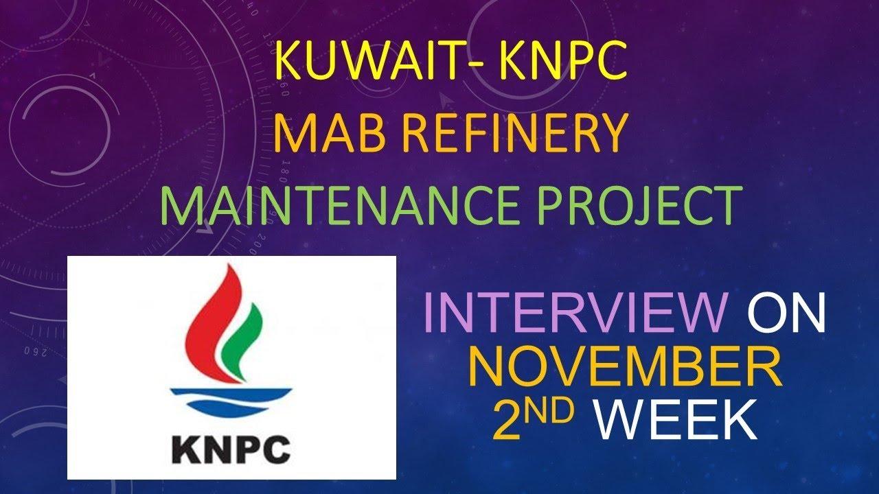CLIENT INTERVIEW - KNPC KUWAIT MINA ABDULLAH REFINERY MAINTENANCE PROJECT