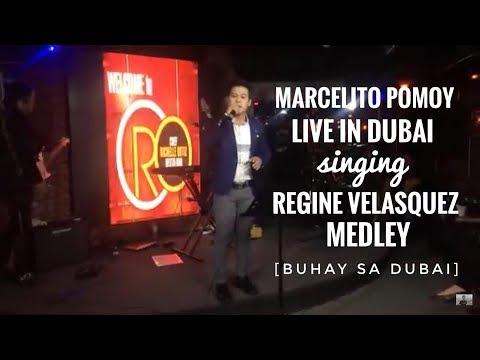 MARCELITO POMOY LIVE IN DUBAI -  REGINE VELASQUES MEDLEY