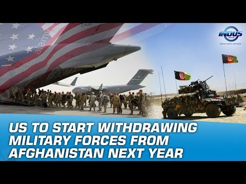 US To Withdraw Military Forces From Afghanistan Next Year   Indus News