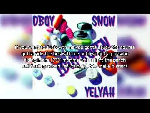 Dboy - iBuprofen Lyrics Ft Yelyah & Snow (Ten Toes Down Challenge)