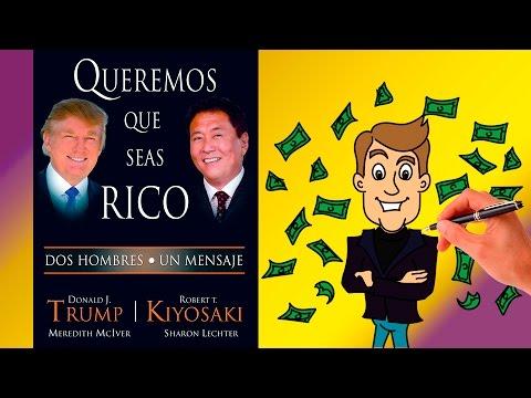 Queremos que seas rico - Donald Trump y Robert Kiyosaki - Resumen animado en español