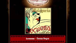 Lecuona – Danza Negra