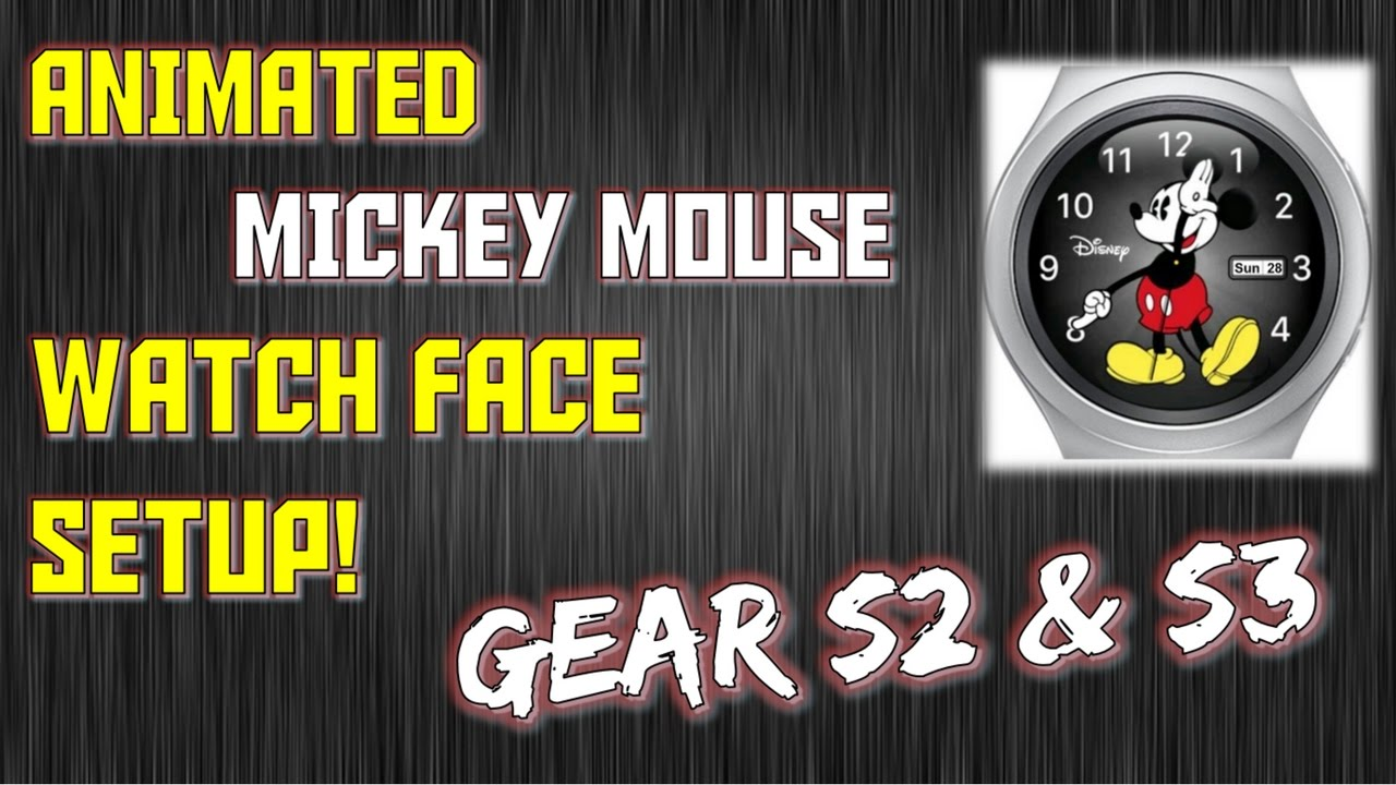 Favorito GEAR S2 & 3] ANIMATED MICKEY MOUSE WATCHFACE SETUP! - YouTube MG01