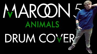 Maroon 5 - Animals - Drum Cover by Adam Livesay (HD)