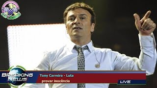 Tony Carreira - Luta   provar inocência