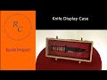 How to make a Knife Display Box