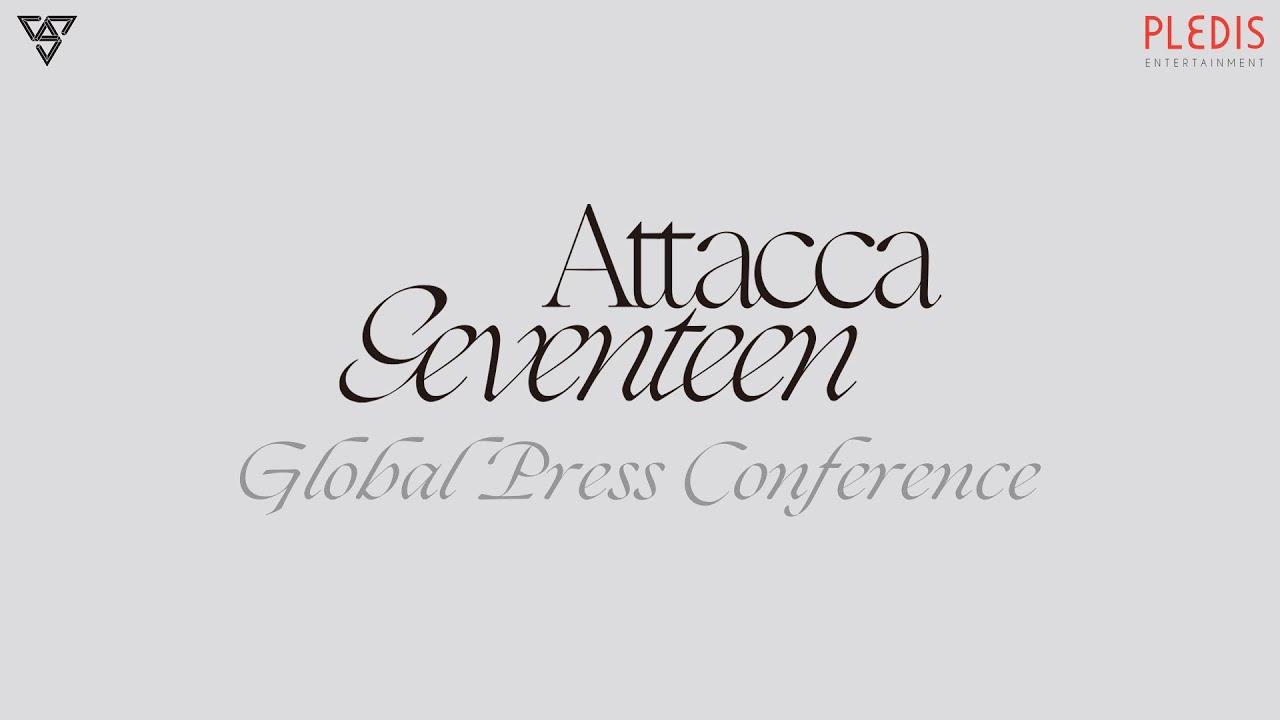 Download SEVENTEEN 9th Mini Album [Attacca] GLOBAL PRESS CONFERENCE