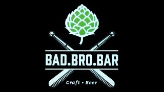 BAD.BRO.BAR. Бар крафтового пива. Сraft beer bar In Moscow. BAD BRO BAR(, 2016-03-04T08:46:36.000Z)