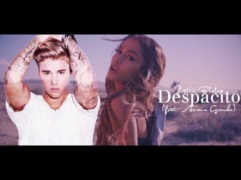 Justin Biebe & Ariana Grande - DESPACITO