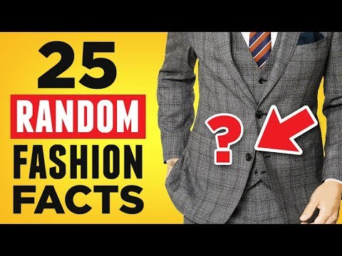 25 Random Fashion Facts (How Many Do YOU Know?) RMRS Style Videos For Men