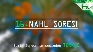 16 - Nahl Sûresi - Kur'ân-ı Kerîm Çözümü - Ahmed Hulusi