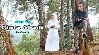 Download SLOW ROCK TERBARU - ALAN YS | CINTA ABADI Official Music Vidio