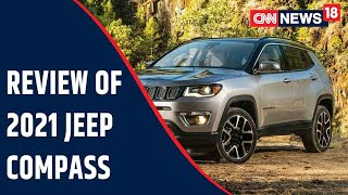 Review Of The 2021 Jeep Compass   Tech & Auto Show   CNN News18