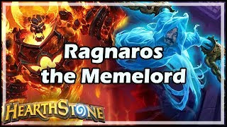 [Hearthstone] Ragnaros the Memelord
