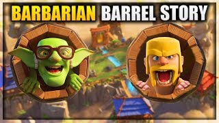 How did the Barb get stuck in the Barrel? - Barbarian Barrel & Goblin Barrel Story | Clash Royale