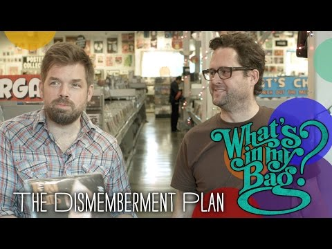 The Dismemberment Plan - What's In My Bag?