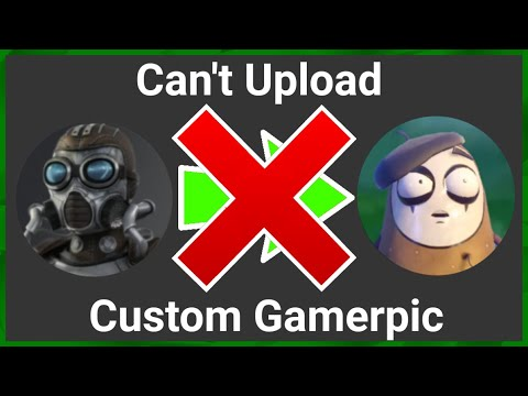 Why You Can't Upload A Custom Gamerpic On Xbox
