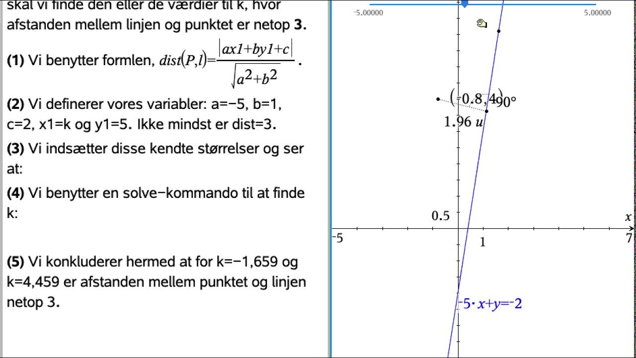 Afstand mellem linje og punkt med ukendt variabel - Eksempelopgave