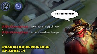 FRANCO HOOK MONTAGE EPS. 34 | FOX MOBA