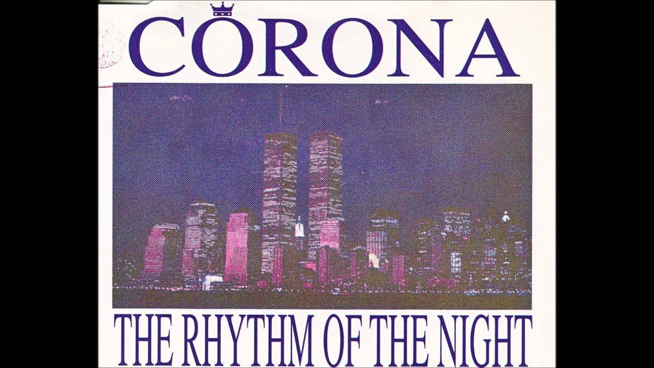 corona - the rhythm of the night  hq