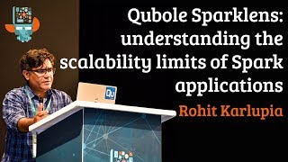 Qubole Sparklens: understanding the scalability limits of Spark applications