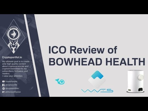 ICO Review of : Bowhead Health ($AHT)