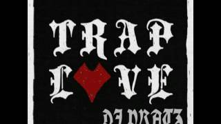 Love trap-dj pratz