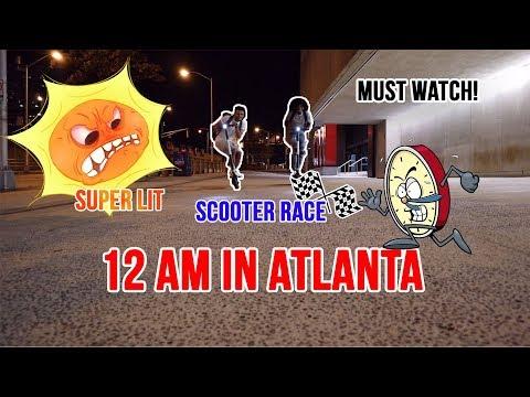 12 Am In Atlanta *Super Lit*